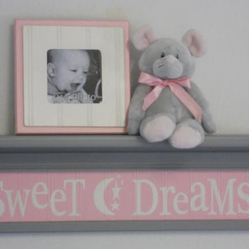 "Pink Gray Nursery - Sweet Dreams on 24"" Grey Shelf  - Pastel Pink Wall Sign - Moon and Star Nursery Wall Art"