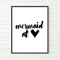 mermaid at heart funny inspirational tumblr quote typographic print quote print inspirational girly fashion tumblr room decor framed quotes