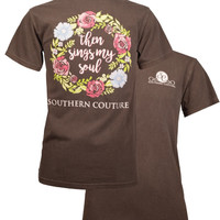 Southern Couture Then Sings My Soul Flowers Comfort Colors T-Shirt