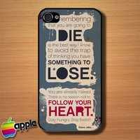 Steve Jobs Follow Your Heart Quot Custom iPhone 4 or 4S Case Cover