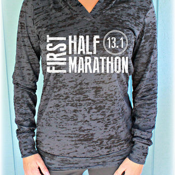 First Half Marathon 13.1 Womens Burnout Marathon Hoodie. Running Hoodie. Fitness Inspiration. Motivational Quote Hoodie.