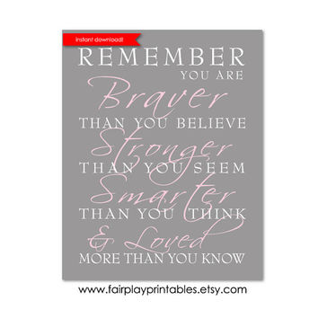 """Printable Nursery Art Pink and Grey Nursery Winnie The Pooh Quote Always Remember You Are Braver Instant Download Baby Shower Gift 8""""x10"""""""