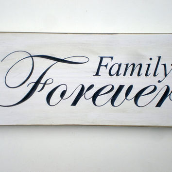 Family Forever Carved Wood Sign