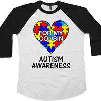 Autism Awareness T Shirt Autistic Support Gifts For Cousins TShirt Puzzle Piece Autism Shirt Spectrum Speaks For My Cousin Raglan Tee-SA1040