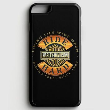 Harley Davidson Motorcycles Ride Hard Since iPhone 6 Plus/6S Plus Case