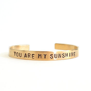 Hand stamped bracelet - you are my sunshine - brass jewelry personalized