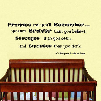 Promise you'll remember... Braver - Stronger - Smarter - Wall Decals Quotes - Wall Vinyl Decal - Wall Home Decor Kids Room Vinyl Quote V945