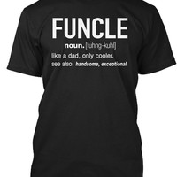 FUNCLE Definition Uncle Funny T-Shirt