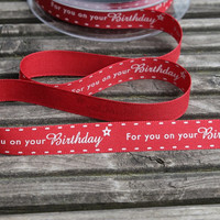 Happy Birthday Printed Red  Ribbon for craft projects or gift wrapping presents with.