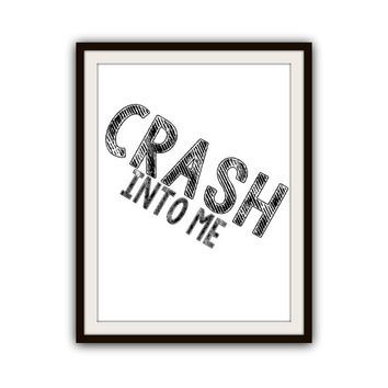 Dave Matthews Band Music Crash Typography Poster