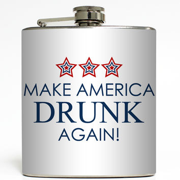 Make America Drunk Again - Trump Flask