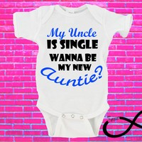 My Uncle is Single Wanna To Be My New Auntie? Gerber Onesuit ®