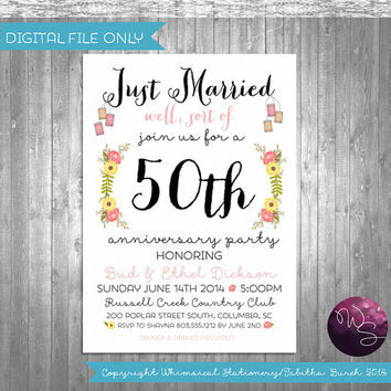 "Anniversary Invitation ""Just Married, Sort Of"" (Printable File Only) 50th 40th 30th 20th 10th Wedding Anniversary Invitation Party"