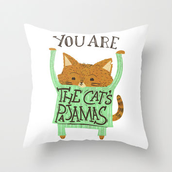The Cat's Pajamas Throw Pillow by LookHUMAN