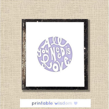 Lyrics quote print, Beatles song printable, wall decor, all you need is love