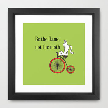 Inna's philosophy/Be the flame, not the moth Framed Art Print by Marikohandemade