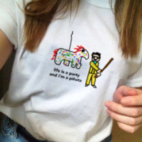 """""""Life Is A Party And I'm A Pinata"""" Tee"""
