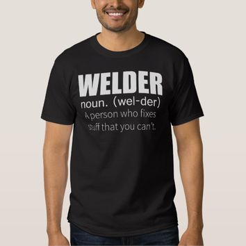 Funny Welder Shirt