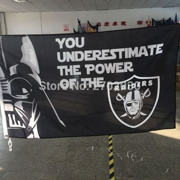 You Underestimate The Power Of The Oakland Raiders Flag 3ft X 5ft Football World Series 2016 Oakland Raiders Banner Flag