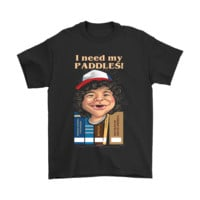 VONEUH2 I Need My Paddles Stranger Things Shirts