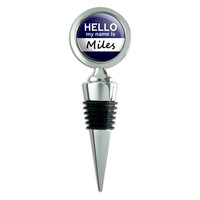 Miles Hello My Name Is Wine Bottle Stopper