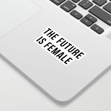 Future Is Female Quote Sticker by envyart