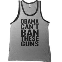 Obama Can't Ban These Guns Tank Top - man muscle 2nd amendment t shirt abe lincoln workout beer funny  tshirt college bar tee america