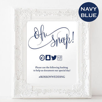 Oh Snap Wedding Sign - Navy Blue Wedding - Modern Calligraphy - Editable Sign - Social Media Sign - Simple - Downloadable wedding #WDH303_13