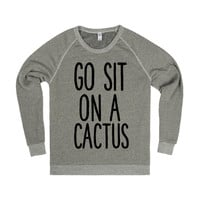 GO SIT ON A CACTUS