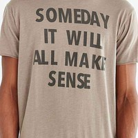 Someday Make Sense Tee- Olive
