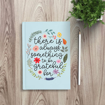 Writing Journal, Personalized Notebook hardcover sketchbook, gratitude journal, Blank Lined - There is always something to be grateful for