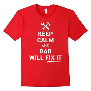 Dad Will Fix It Shirt Funny Handyman Tool Fathers Day Gift