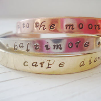 Set of three handstamped bangle cuff bracelets with your choice of sayings