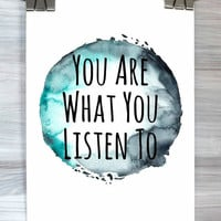 Music Wall Art You Are What You Listen To Print Watercolor Band Quote Typography Poster Teen Bedroom Dorm Home Decor