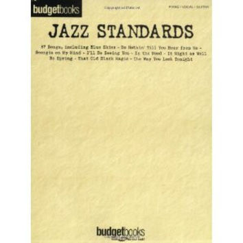 Jazz Standards Budget Book - Piano/Vocal/Guitar Songbook