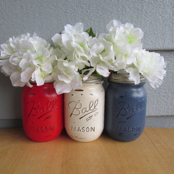 SALE: Painted and Distressed Ball Mason Jars- Red, White and Blue-Set of 3-Flower Vases, BBQ, Summer Party, Patriotic, 4th of July