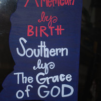 """Mississippi Cutout """"American by Birth, Southern by the Grace of God"""""""