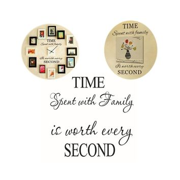 Royal-Infinity:  Wall Decals Time Spent with Family Is Worth Every Second
