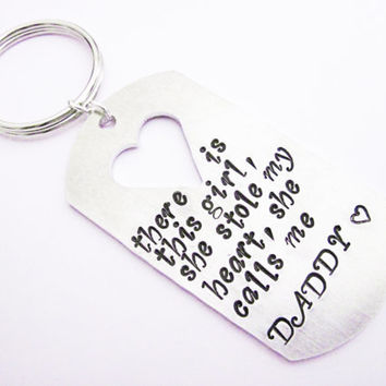 Daddy Keychain, There is this Girl she stole my heart she calls me DADDY Father's Day Gift, Personalized dad gift, hand stamped key chain