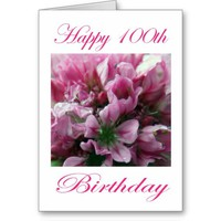 Pink and Green Flower Happy 100th Birthday Greeting Card