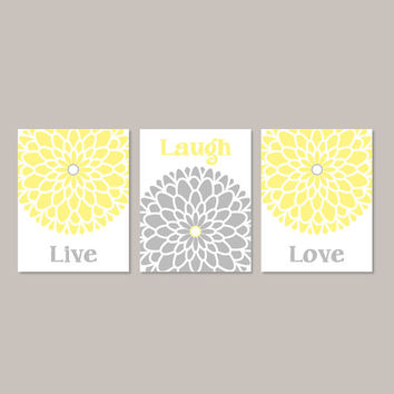 YELLOW GRAY Wall Art Live Laugh Love Bedroom Wall Decor Picture Bathroom Decor Home Decor Flower Art Dahlia Art Set of 3 Prints Or Canvas