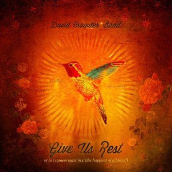 David Crowder*Band - Give Us Rest or (A Requiem Mass in C [The Happiest of All Keys])