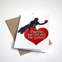 Star Wars Valentines Greeting Card - Darth Vader Quote We Can Rule the Galaxy - 5 x 7 Inches