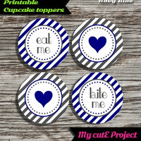 """Eat Me...Bite Me...Heart - Cupcake toppers - Navy Blue & Grey - Instant Download - Party printable - Party favor - Candy Bar - 5 cm / 2"""""""