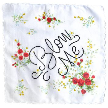 Blow Me Handkerchief - OUT OF STOCK UNTIL 2019