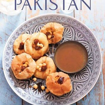 The Food and Cooking of Pakistan