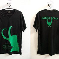 Loki-I am burdened plus Loki's Army in Black T shirt - printed on front and back