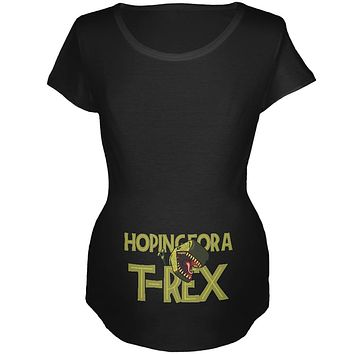 We're Hoping for a T-Rex Funny Cute Maternity Soft T Shirt