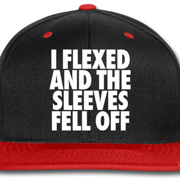 I Flexed And The SleevesOff_black snapback