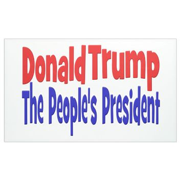Donald Trump The People's President Banner